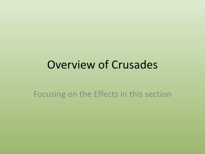 Overview of crusades