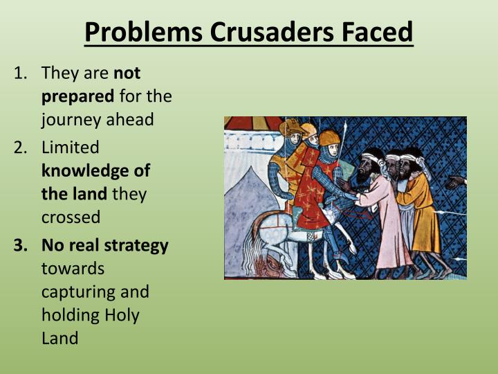 Problems Crusaders Faced