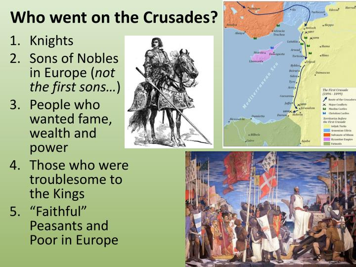 Who went on the Crusades?