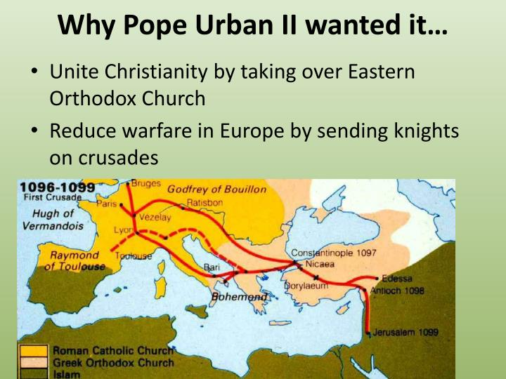Why pope urban ii wanted it