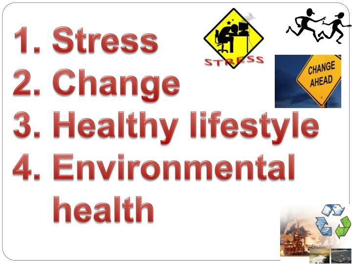 1. Stress