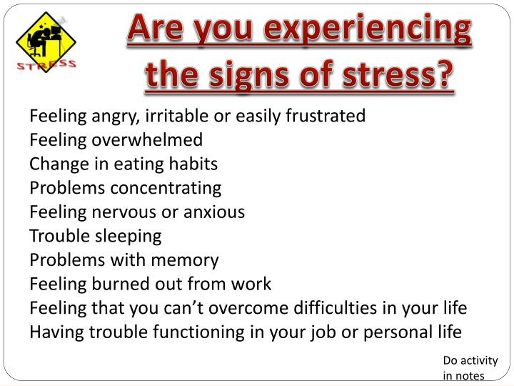 Are you experiencing