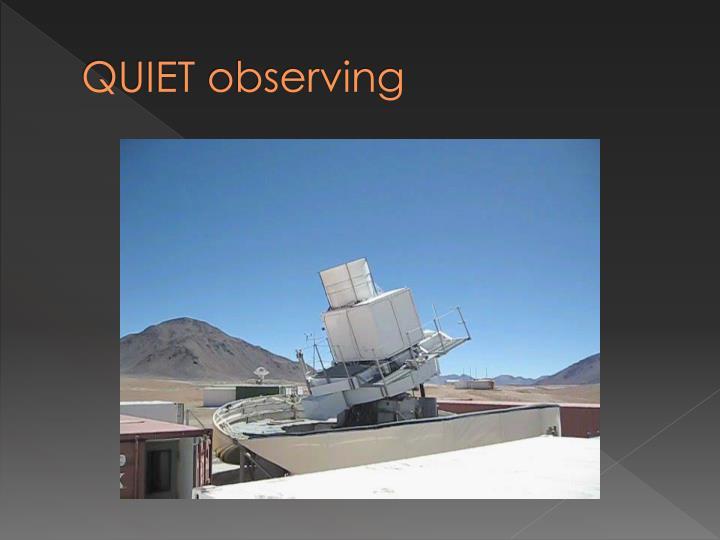 QUIET observing