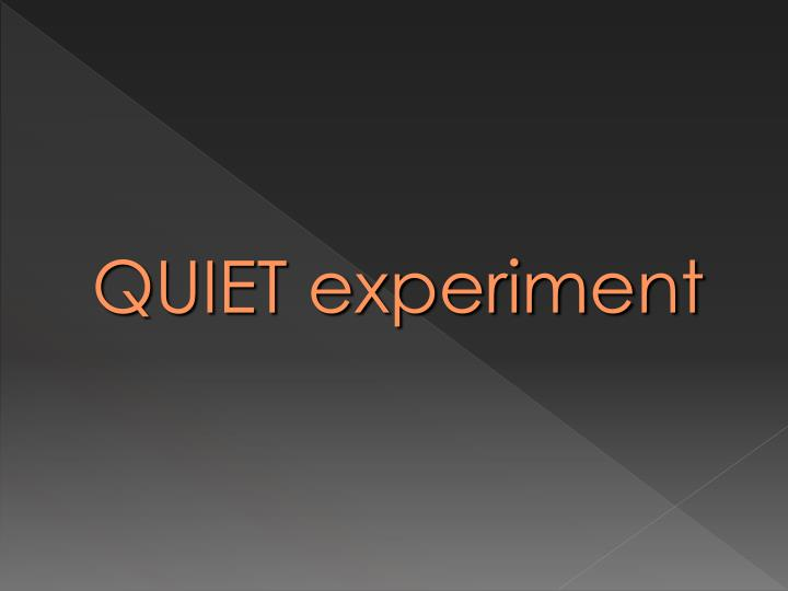 QUIET experiment