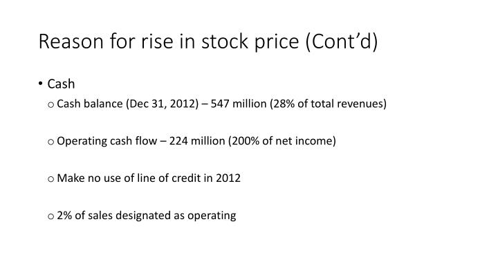 Reason for rise in stock price (Cont'd)