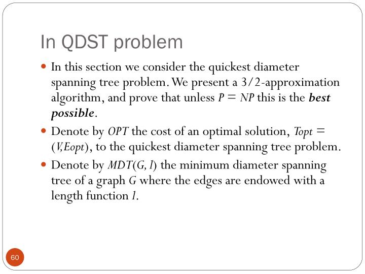 In QDST problem