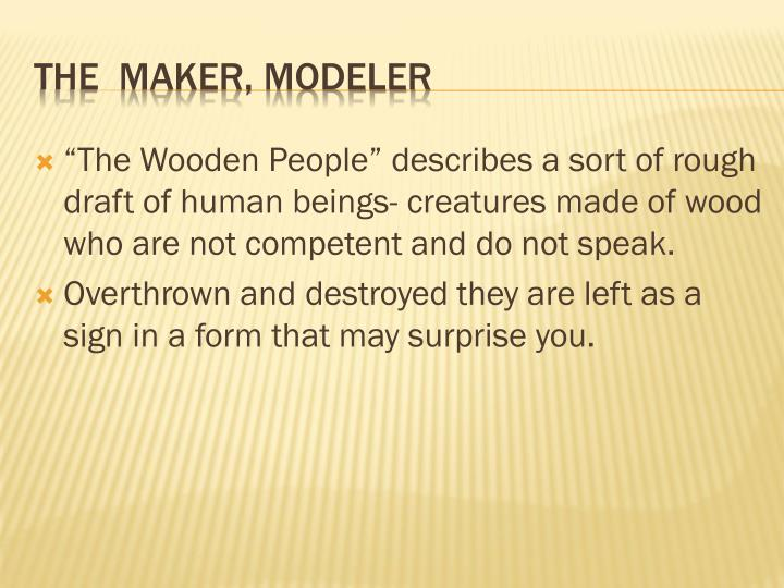 The maker modeler