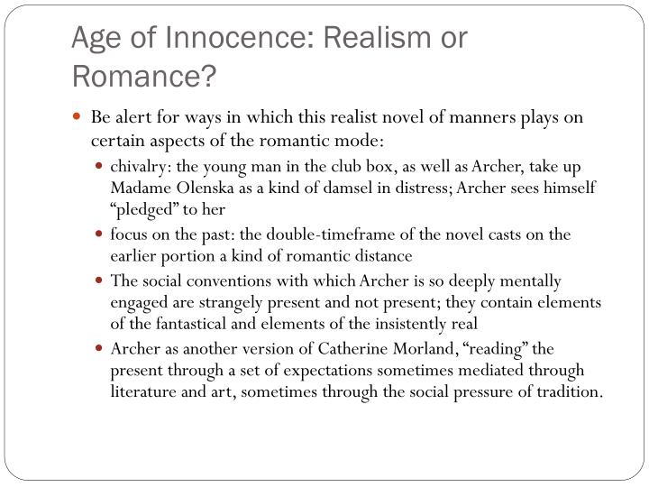 Age of Innocence: Realism or Romance?