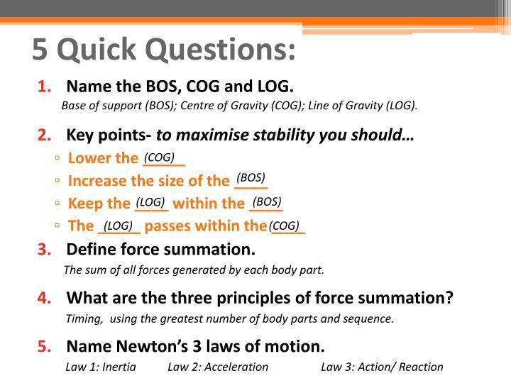 5 Quick Questions: