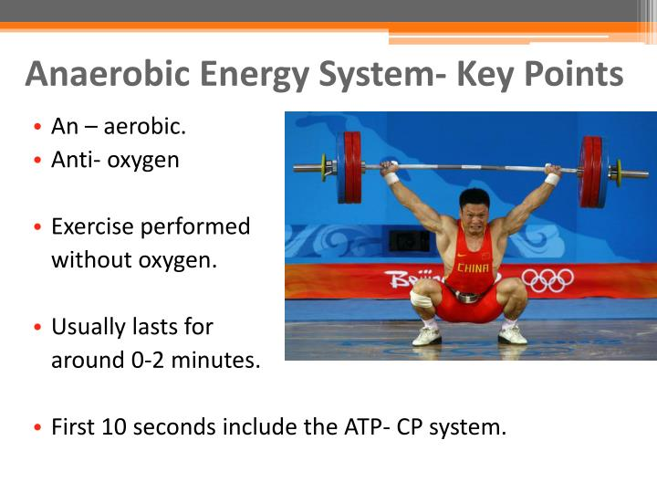 Anaerobic Energy System- Key Points