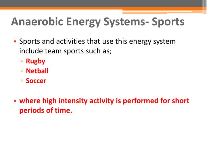 Anaerobic Energy Systems- Sports