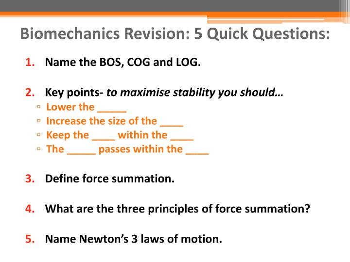 Biomechanics Revision: 5 Quick Questions: