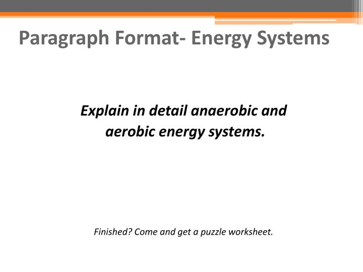 Paragraph Format- Energy Systems