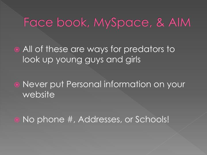 Face book myspace aim