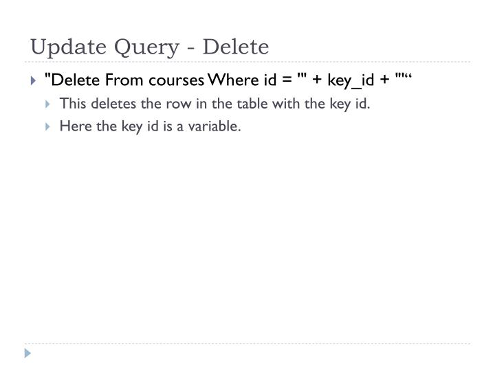 Update Query - Delete