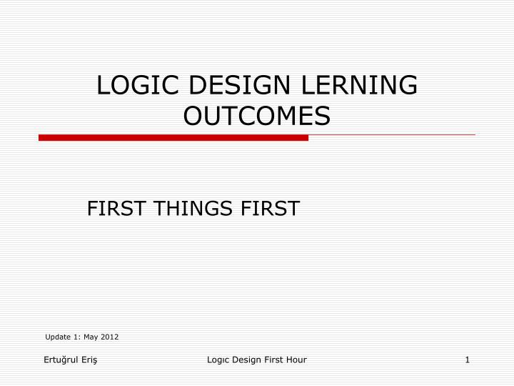 Logic design lerning outcomes