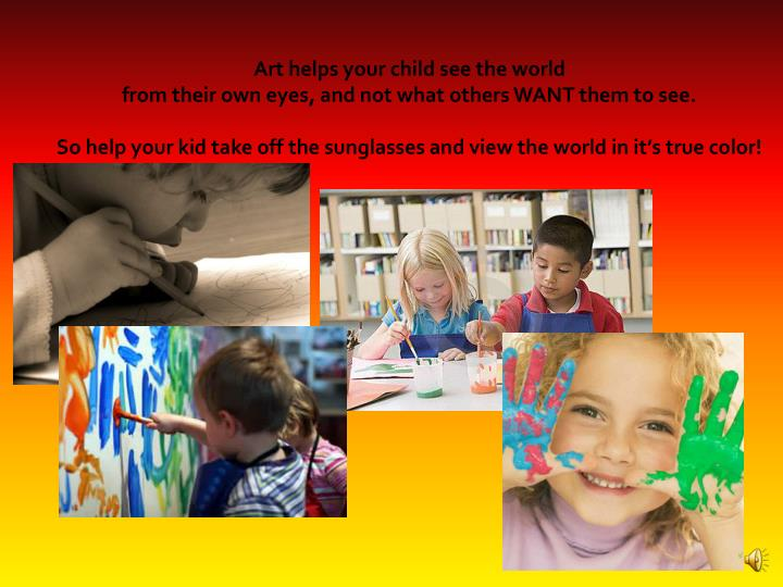 Art helps your child see the world
