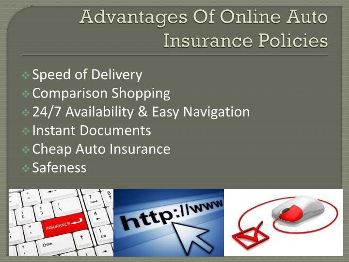Advantages of online auto insurance policies