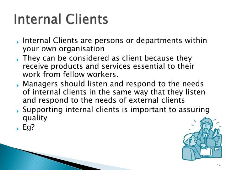 Internal Clients