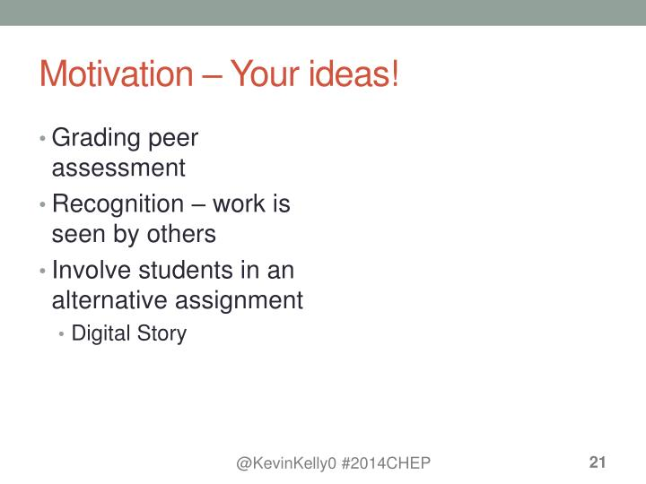 Motivation – Your ideas!