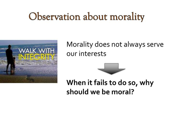 Observation about morality