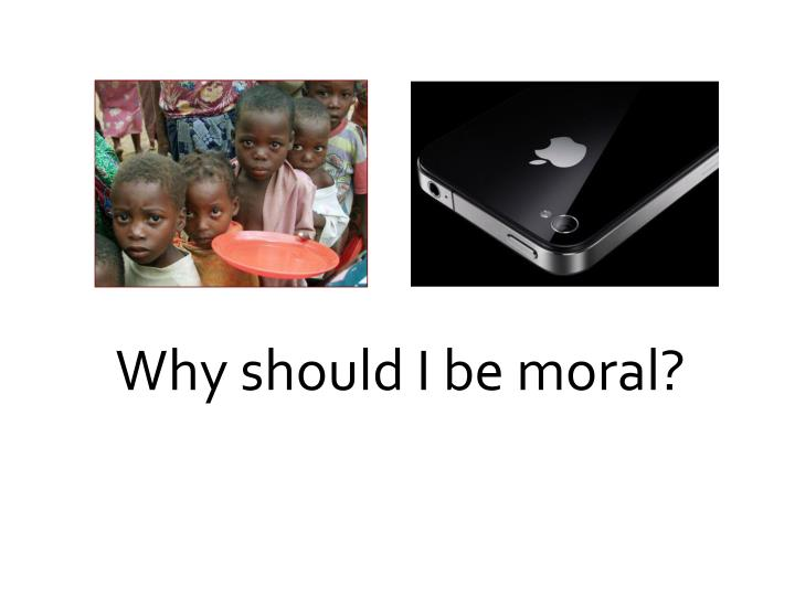 Why should I be moral?