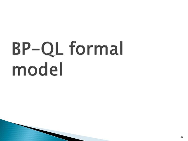 BP-QL formal model