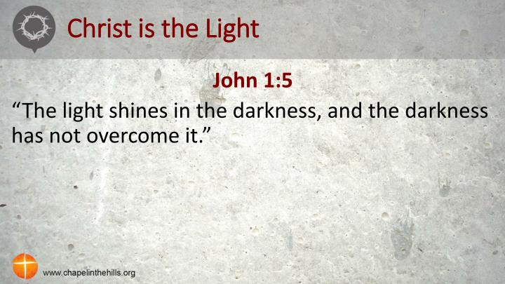 Christ is the Light