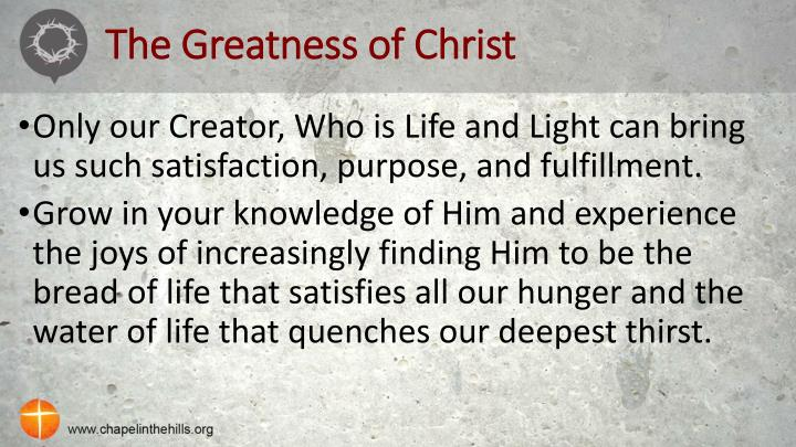 The Greatness of Christ