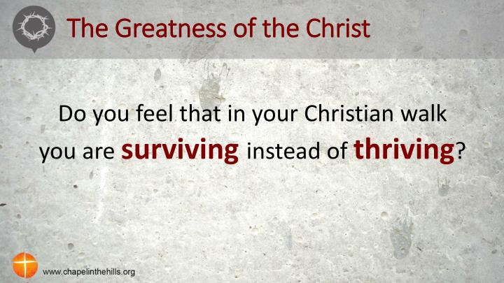 The Greatness of the Christ