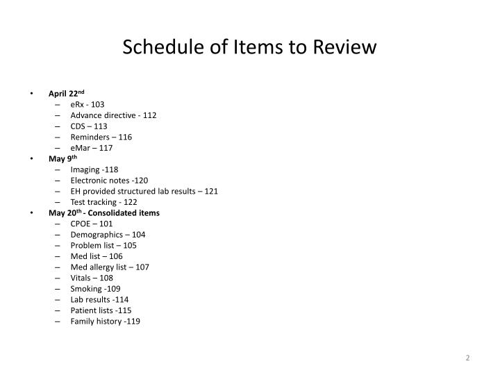 Schedule of items to review