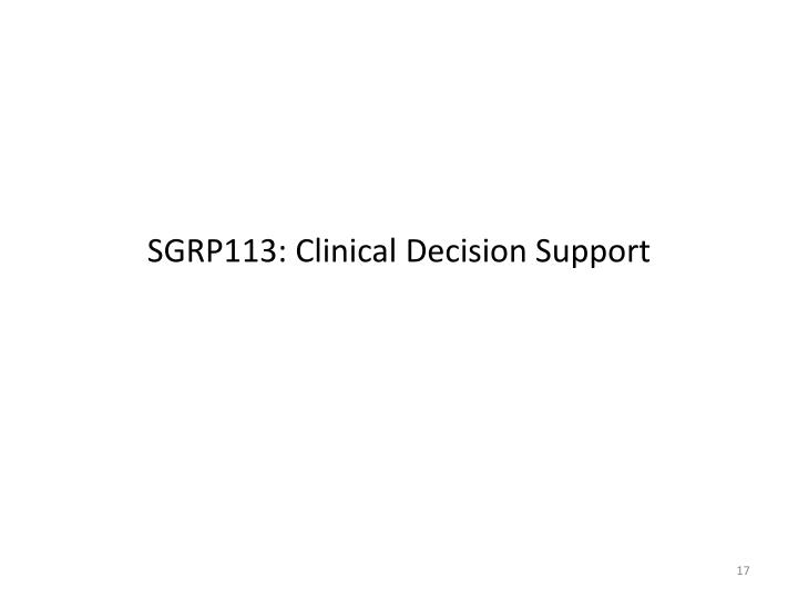 SGRP113: Clinical Decision Support