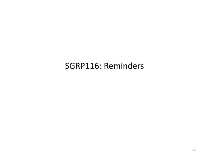 SGRP116: Reminders