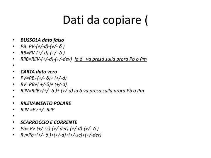 Dati da copiare (