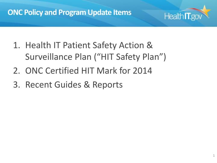 ONC Policy and Program Update Items