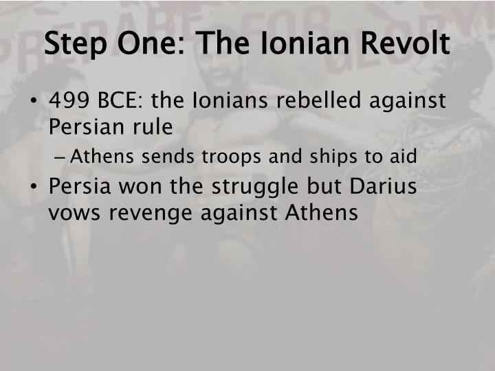 Step one the ionian revolt
