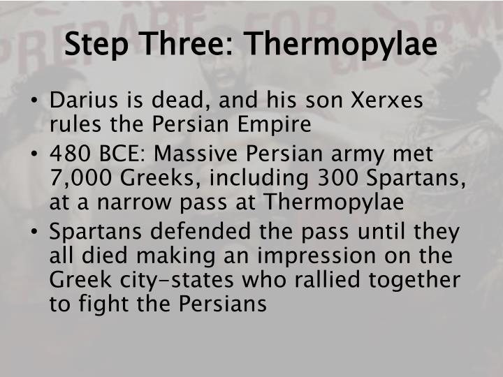 Step Three: Thermopylae