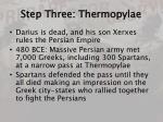step three thermopylae