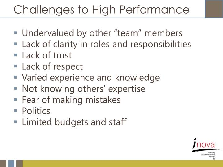 Challenges to High Performance