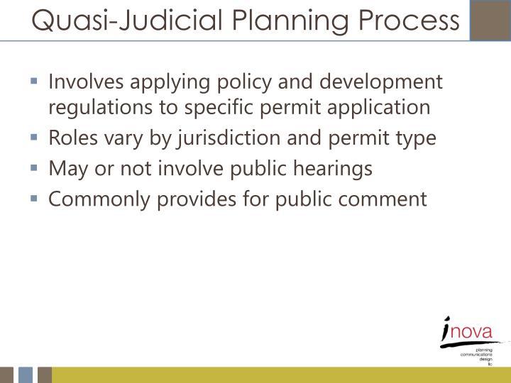 Quasi-Judicial Planning Process