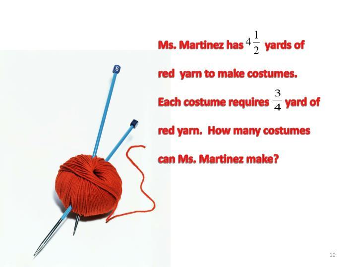 Ms. Martinez has        yards of