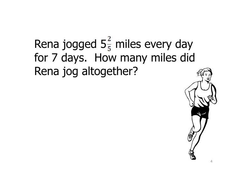 Rena jogged 5