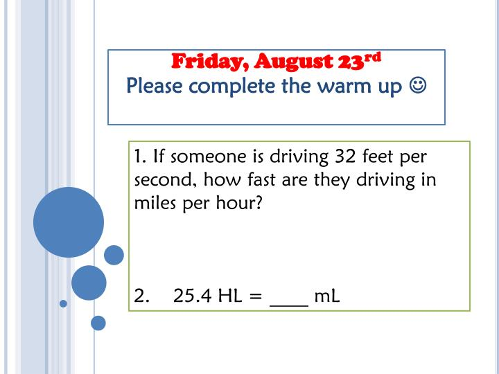 Friday august 23 rd please complete the warm up