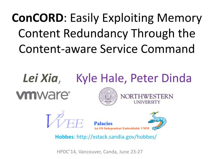 Concord easily exploiting memory content redundancy through the content aware service command