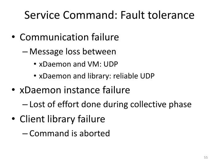 Service Command: Fault tolerance