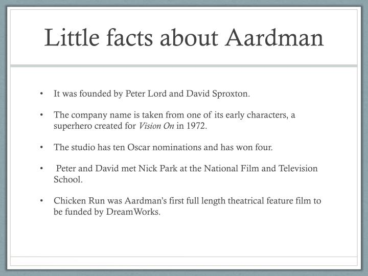 Little facts about Aardman