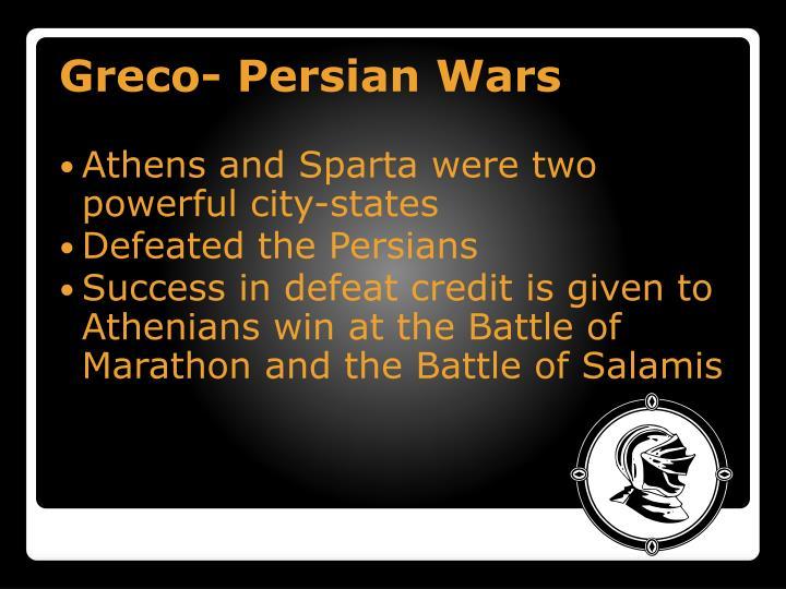 Greco- Persian Wars