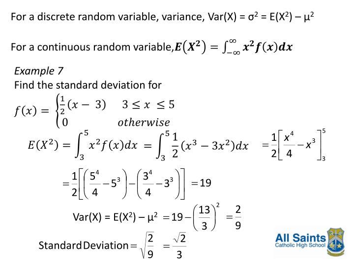 For a discrete random variable, variance,