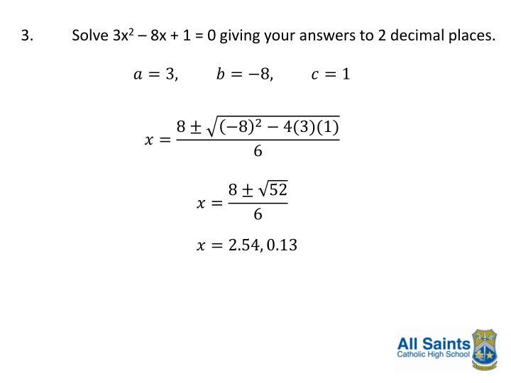 3.Solve 3x