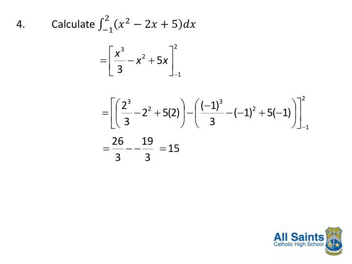 4.Calculate